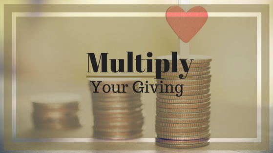 Multiply your giving, and minimize your taxes.
