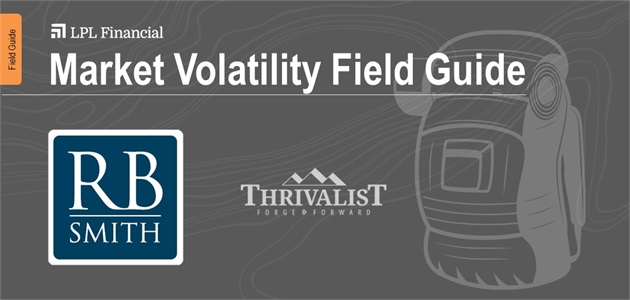 Thriving in Volatile Markets: Field Guide