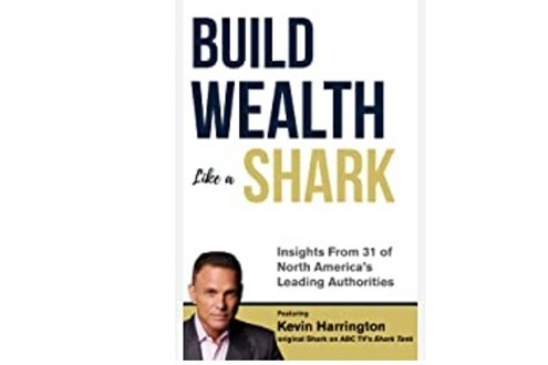 "<b>Wealth Builder Marilyn Suey, CFP&#174;, Featured in Kevin Harrington's New Personal Finance Book, ""Build Wealth Like a Shark""</b>"