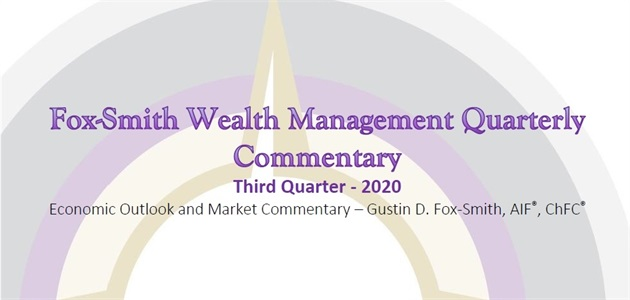 2020 3rd Quarter Economic Outlook and Market Commentary