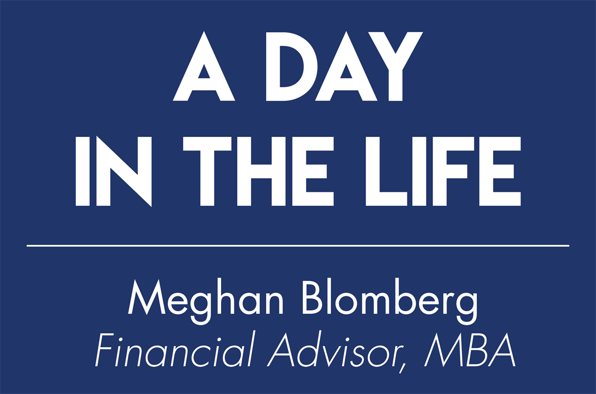 A Day in the Life: Meghan Blomberg