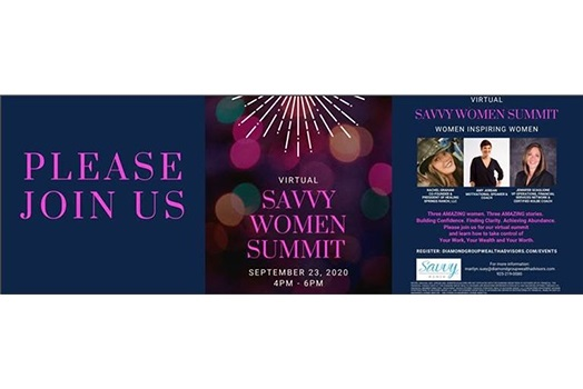 <b>The Savvy Women Community Launches Its Virtual Summit &#8220;Women Inspiring Women&#8221;</b><b>&#160; &#160;&#160;</b> <b>Three Amazing Women Will Empower You to Take Control of Your Work, Your Wealth, and Your Worth</b>