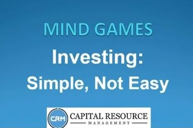 <b>Investing: Simple, Not Easy</b>