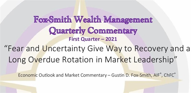 2021 1st Quarter Economic Outlook and Market Commentary