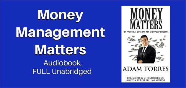 Money Matters: 21 Practical Lessons For Everyday Success