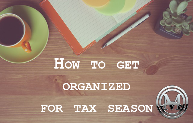 Blog Header: How To Get Organized For Tax Season