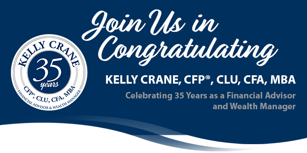 Kelly Crane Celebrates 35 Years as a Financial Advisor