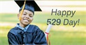 529 Day: Saving For Your Child's Future