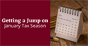 Getting a Jump on January Tax Season