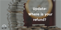 Update: Where is your refund?