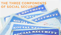 The Three Components of Social Security