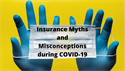 Myths and Misconceptions during COVID-19