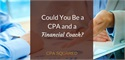 Could You Be a CPA and a Financial Coach?