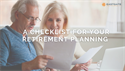A Checklist for Your Retirement Planning