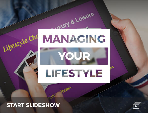 <p>Managing Your Lifestyle</p>