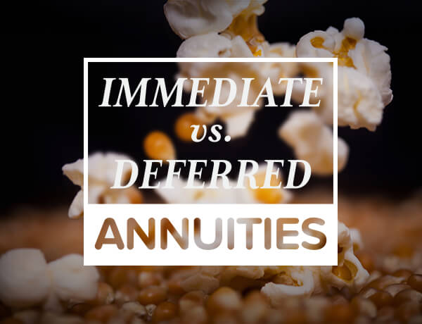 Immediate vs. Deferred Annuities