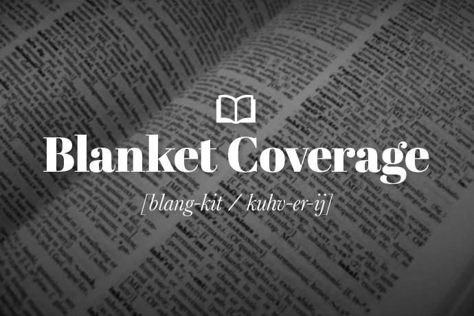What is Blanket Coverage?
