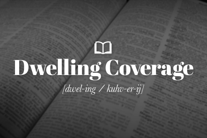 What is Dwelling Coverage?