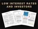 Low Interest Rates and Investors