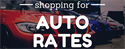 Shopping For Auto Rates