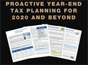 Proactive Year-end Tax Planning for 2020 and Beyond