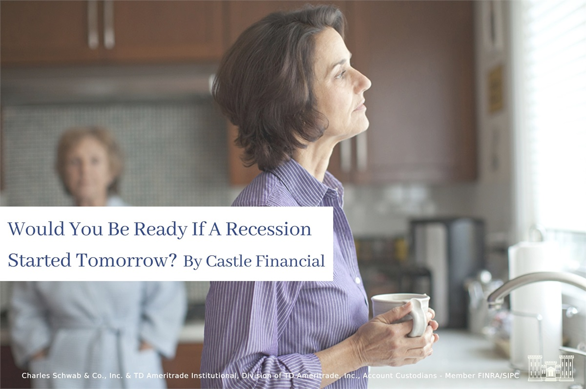Would You Be Ready If A Recession Started Tomorrow?