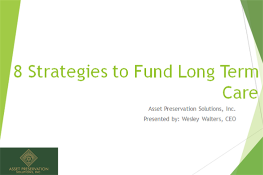 8 Strategies to Fund Long Term Care