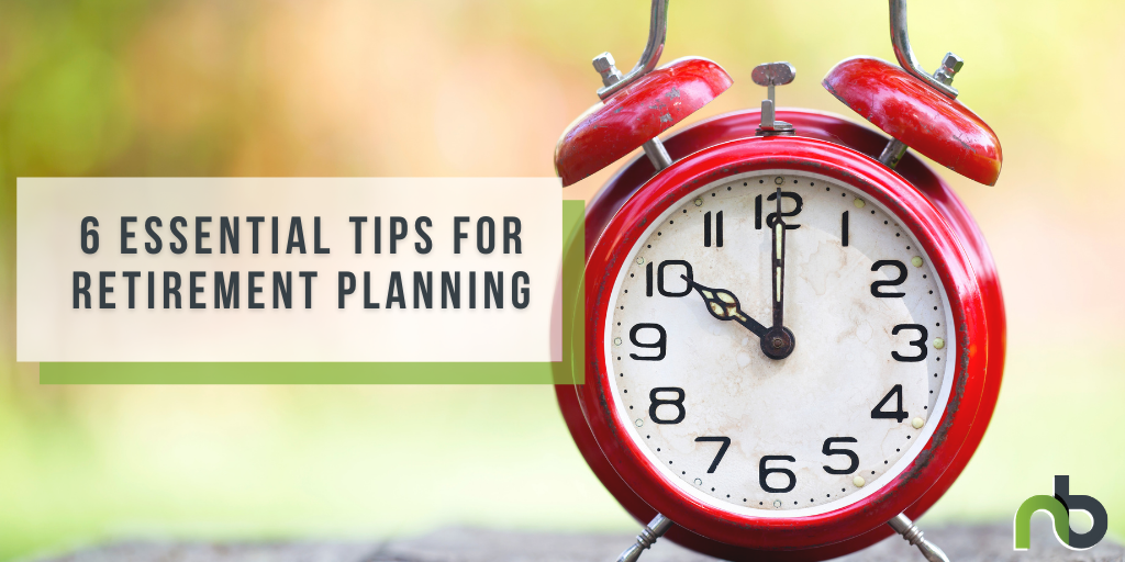 Essential Tips for Retirement Planning