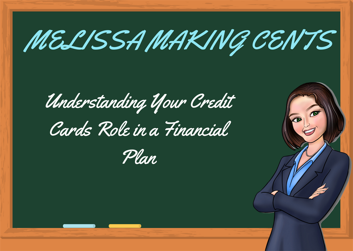 Understanding Your Credit Cards Role in a Financial Plan