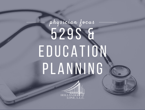 529s & Education Planning