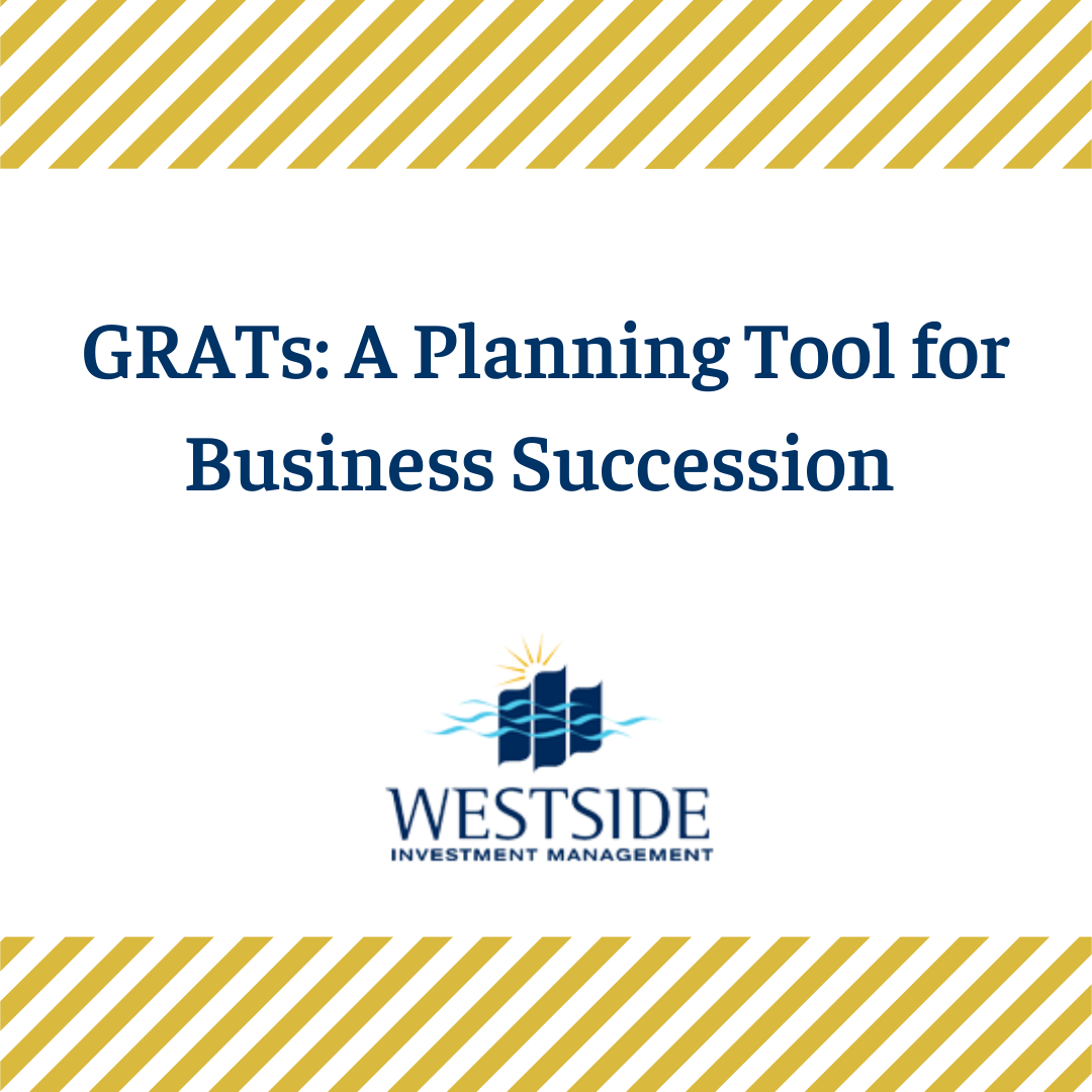 GRATs: A Planning Tool for Business Succession