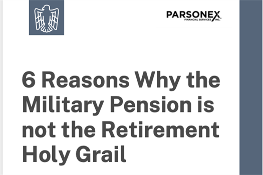 "Download free copy of ""6 Reasons Why the Military Pension is not the Retirement Holy Grail."""