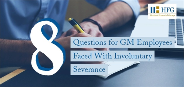 8 Questions for Employees Faced with Involuntary Severance