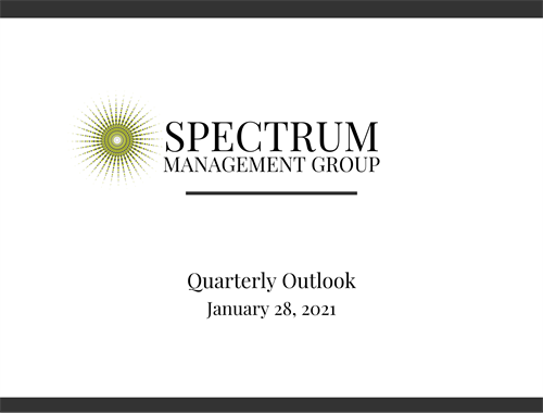 Spectrum Management Group  Quarterly Update - 1/28/2021