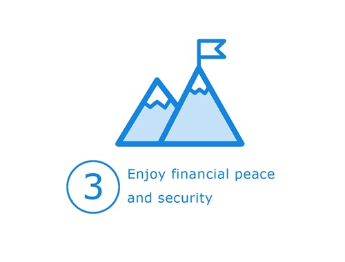 Pursue the financial security and peace you worked hard to enjoy
