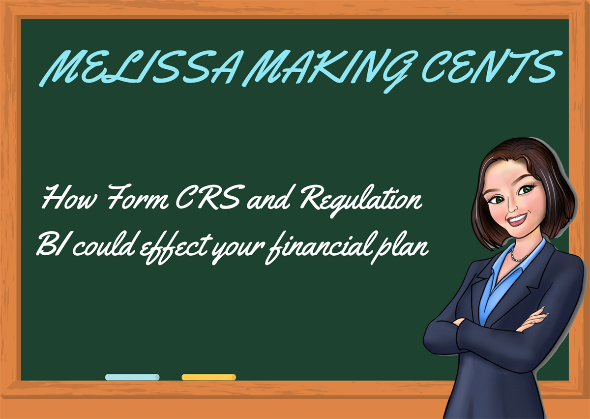 How Form CRS and Regulation BI could effect your financial plan