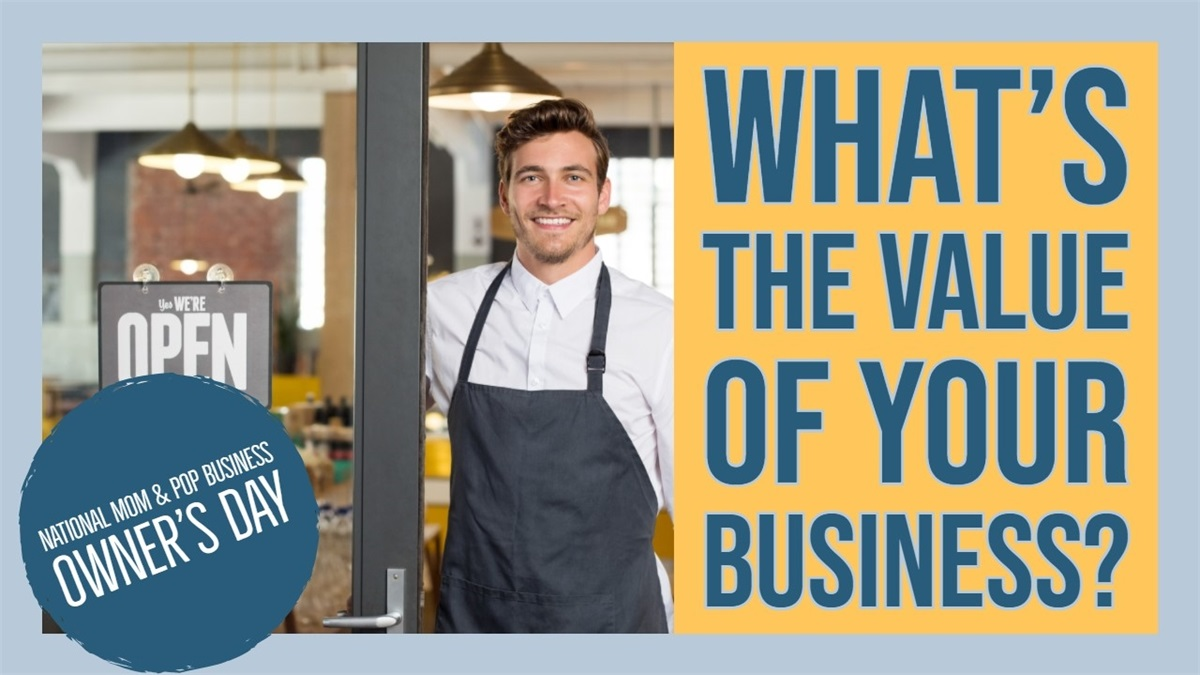 What is the Value of your Business?