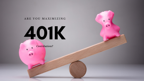 Are You Maximizing 401k Contributions?
