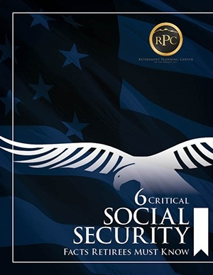 Six Critical Social Security Facts Retirees Must Know