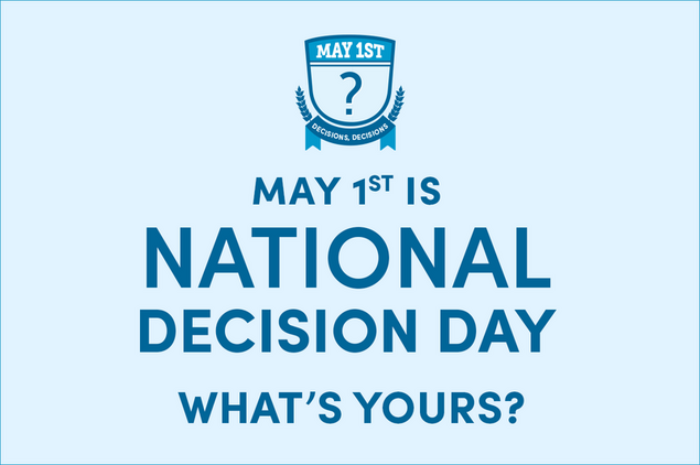 Celebrate National Decision day!
