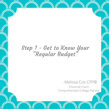 Melissa Cox CFP explains the best way to build an emergency budget is to examine your regular budget.