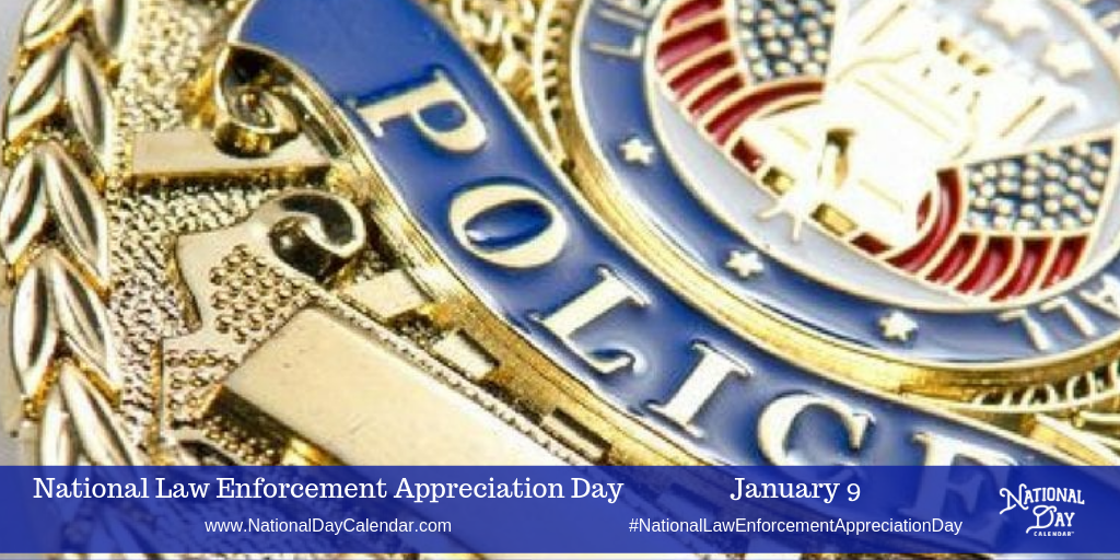 National Law Enforcement Appreciation Day!