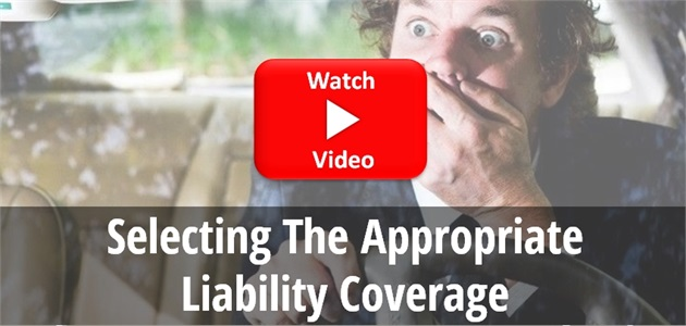Selecting the Appropriate Liability Coverage