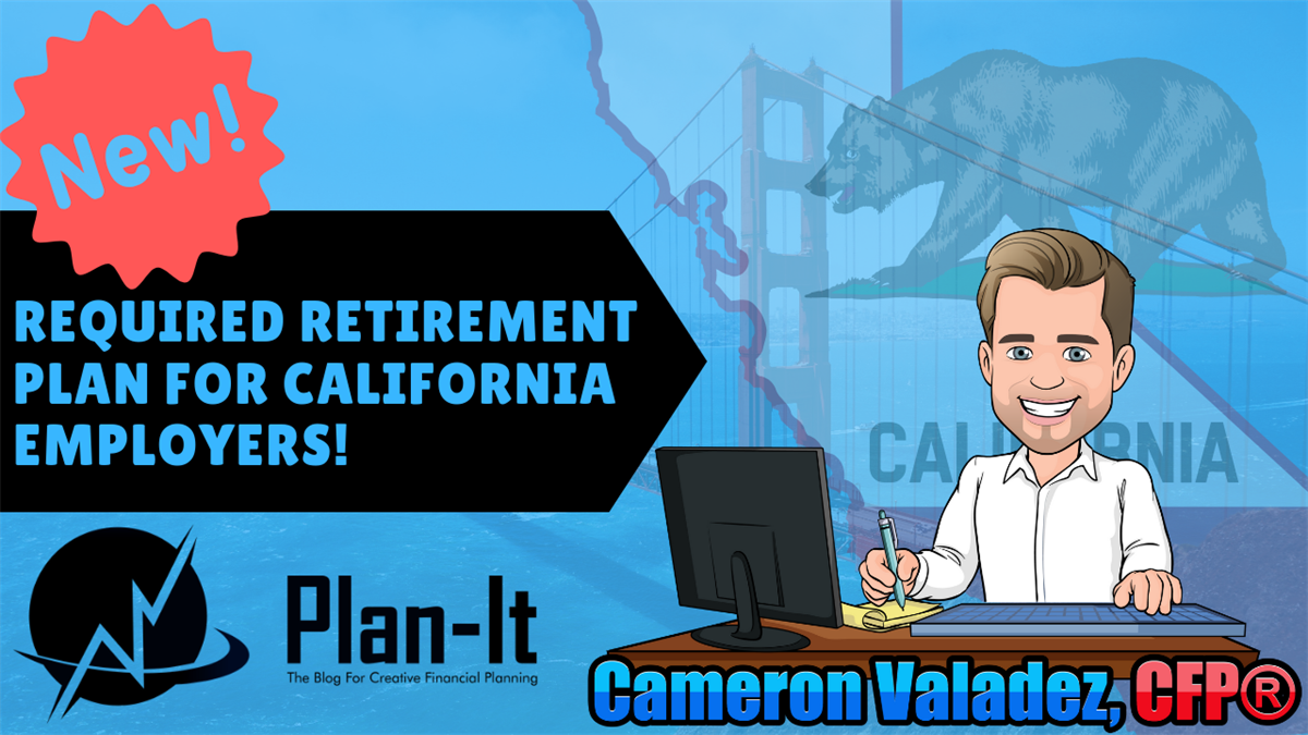 California Is Now Requiring Retirement Plans