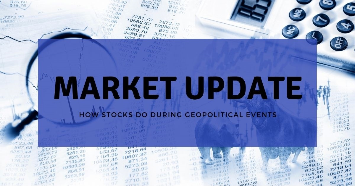 How Stocks Do During Geopolitical Events