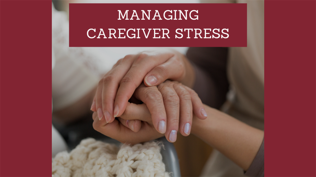 Managing Caregivers Stress