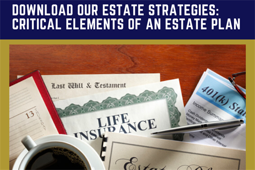 Estate Strategies: Critical Elements