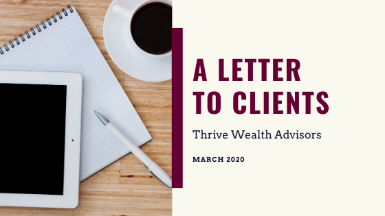 A Letter to Clients: March 2020