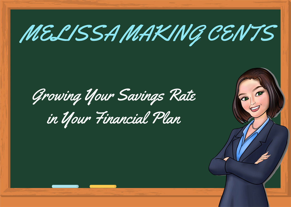 Growing Your Savings Rate in Your Financial Plan