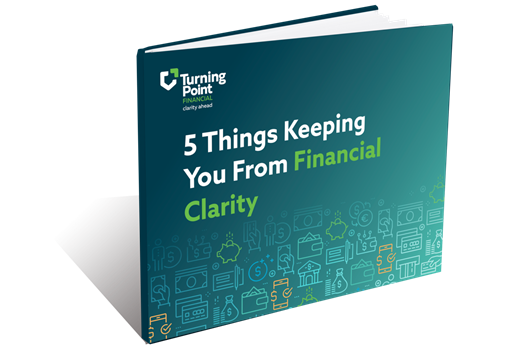 5 Things Keeping You From Financial Clarity